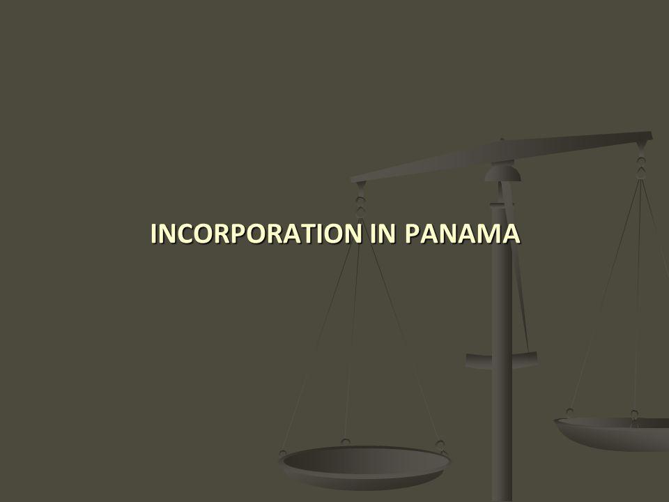 INCORPORATION IN PANAMA