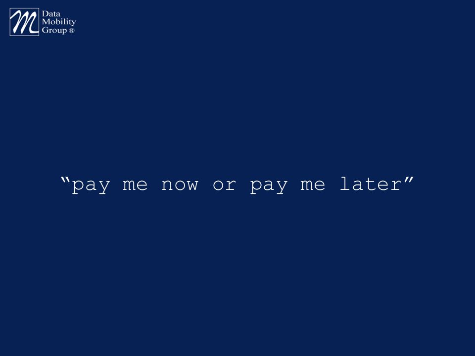 pay me now or pay me later