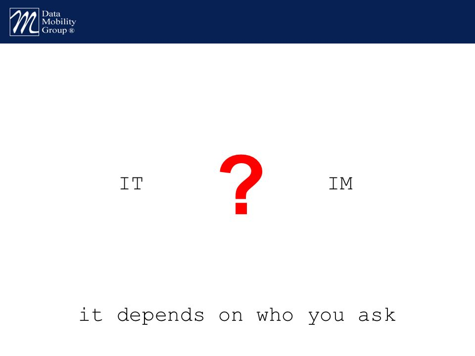 ITIM it depends on who you ask ?
