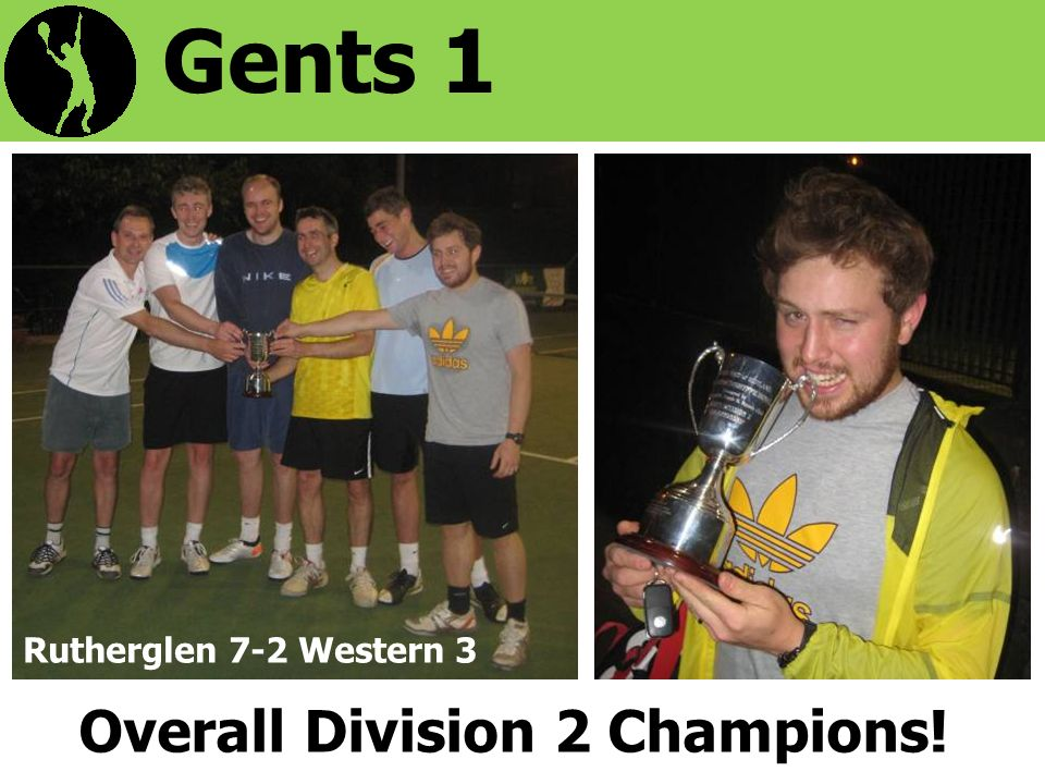 Gents 1 Overall Division 2 Champions! Rutherglen 7-2 Western 3