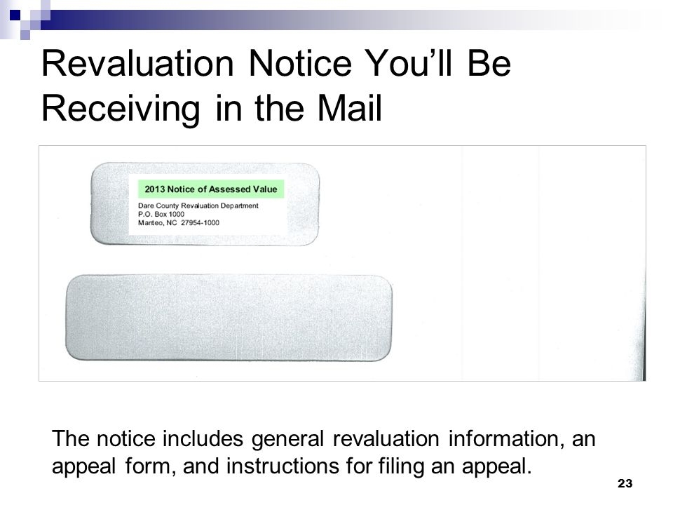 23 Revaluation Notice Youll Be Receiving in the Mail The notice includes general revaluation information, an appeal form, and instructions for filing