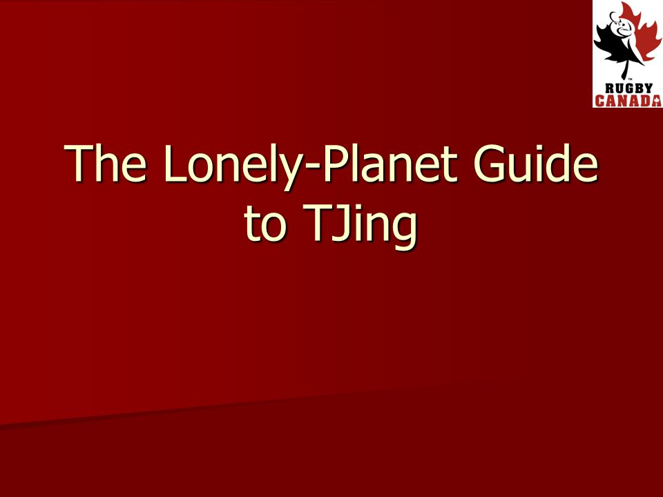 The Lonely-Planet Guide to TJing