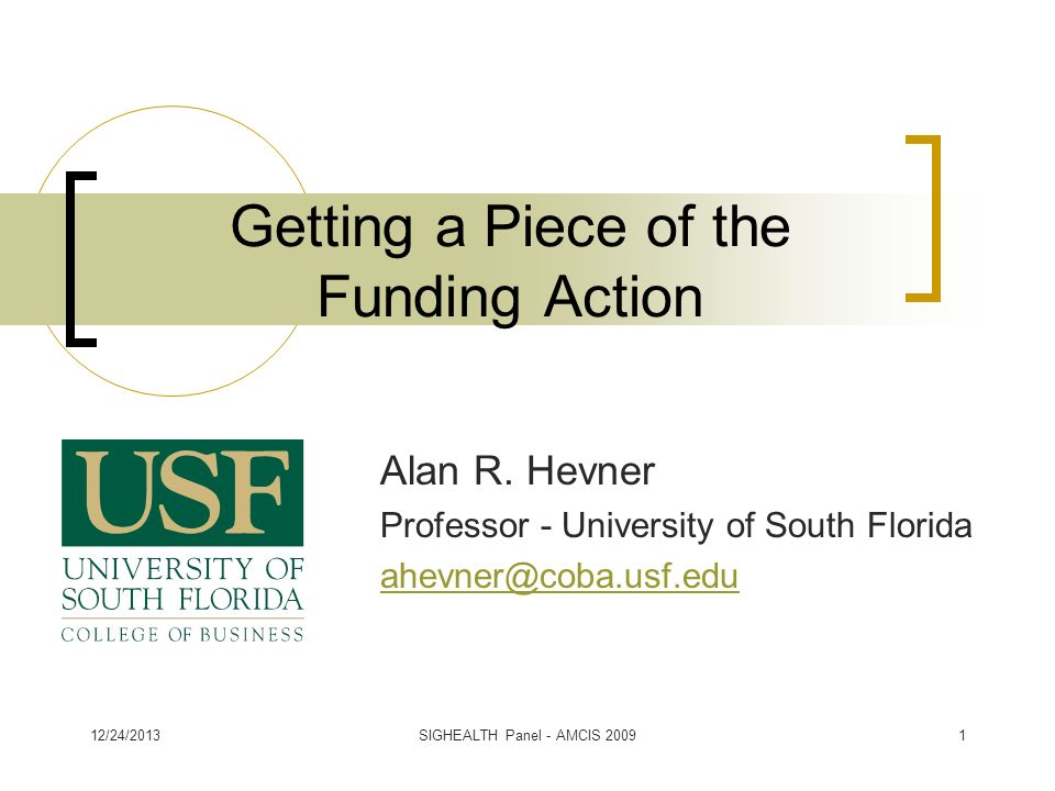 Getting a Piece of the Funding Action Alan R.