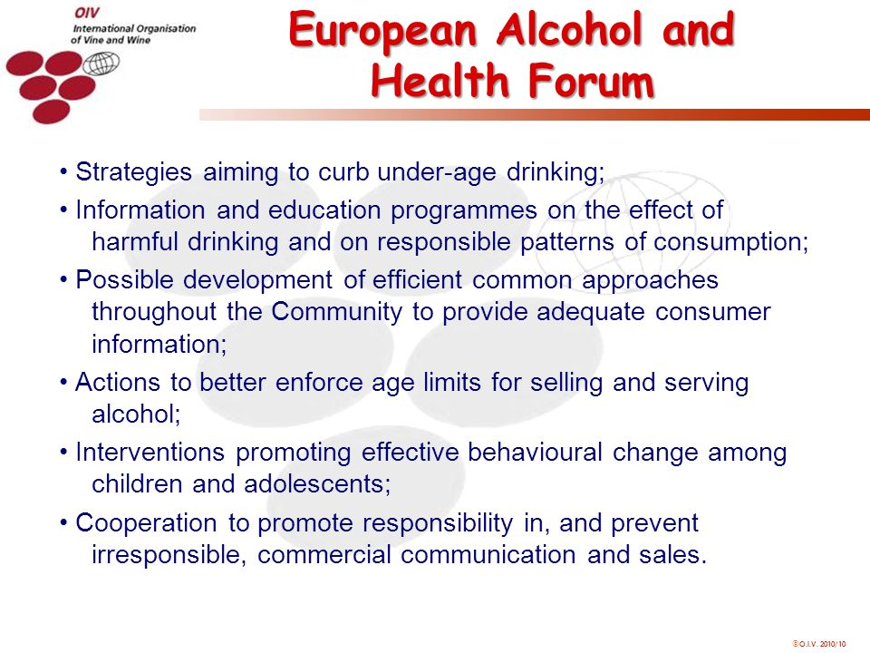 O.I.V. 2010/10 Strategies aiming to curb under-age drinking; Information and education programmes on the effect of harmful drinking and on responsible