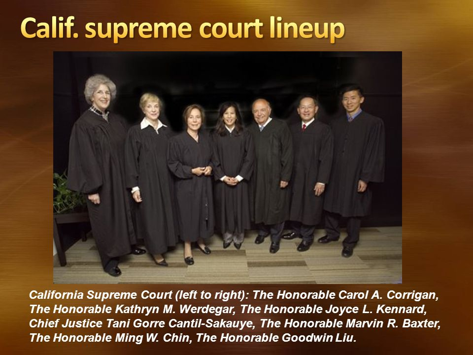 California Supreme Court (left to right): The Honorable Carol A. Corrigan, The Honorable Kathryn M. Werdegar, The Honorable Joyce L. Kennard, Chief Ju