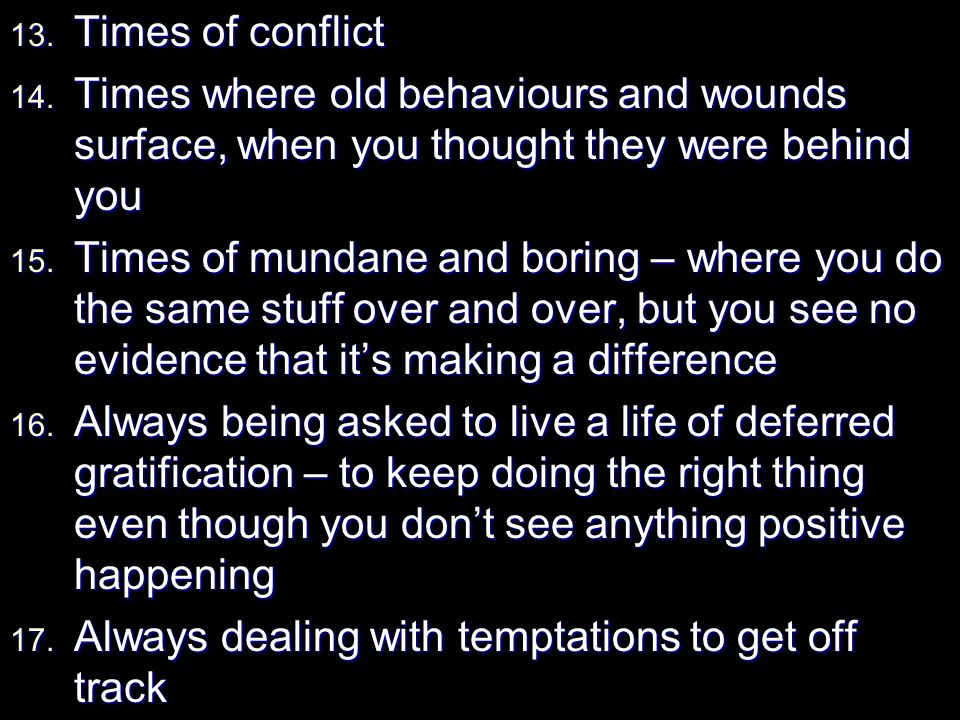13. Times of conflict 14.