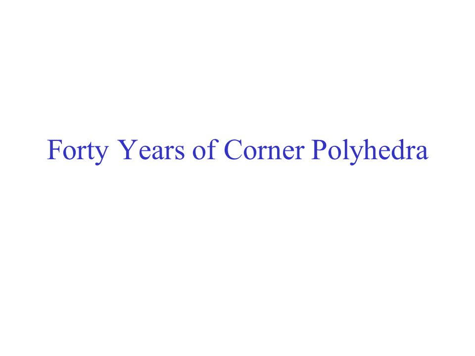 Forty Years of Corner Polyhedra