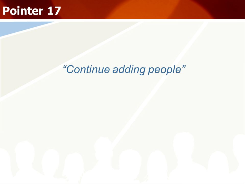 Continue adding people Pointer 17