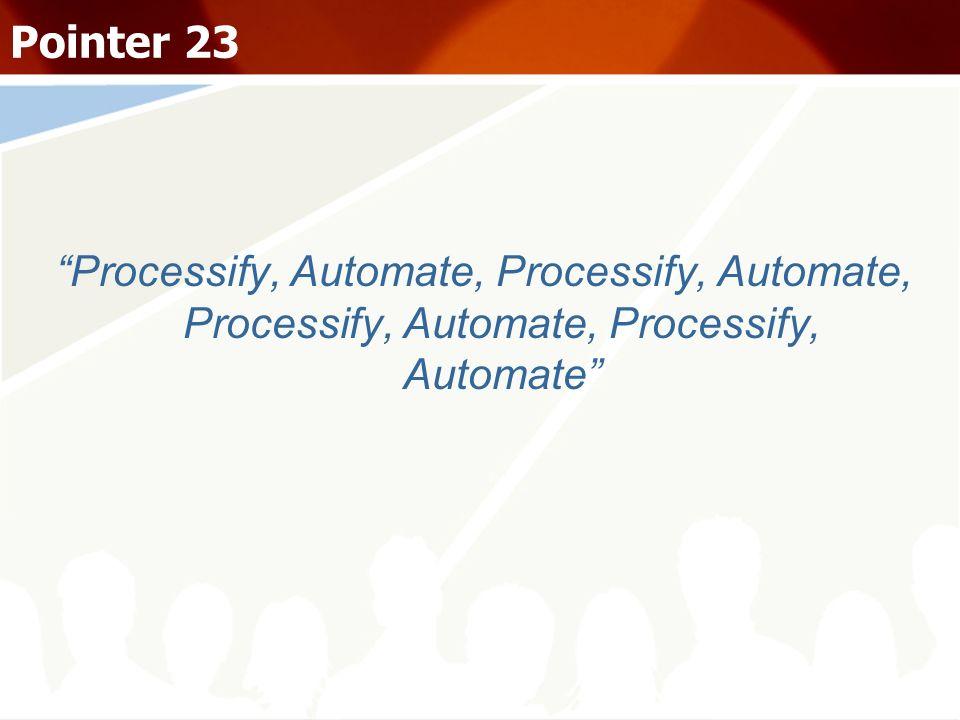 Processify, Automate, Processify, Automate, Processify, Automate, Processify, Automate Pointer 23