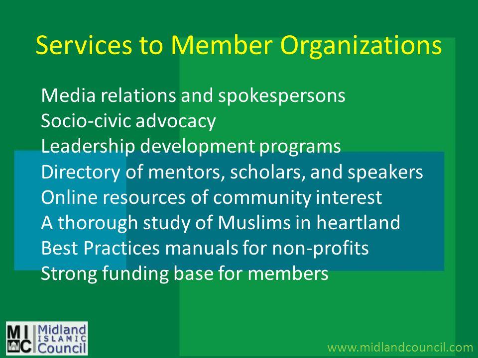 Services to Member Organizations www.midlandcouncil.com Media relations and spokespersons Socio-civic advocacy Leadership development programs Directo