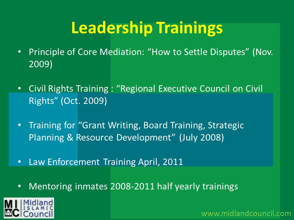 Leadership Trainings Principle of Core Mediation: How to Settle Disputes (Nov. 2009) Civil Rights Training : Regional Executive Council on Civil Right