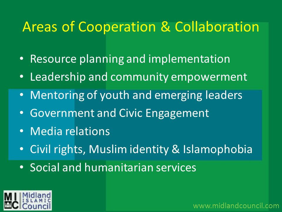 Areas of Cooperation & Collaboration Resource planning and implementation Leadership and community empowerment Mentoring of youth and emerging leaders