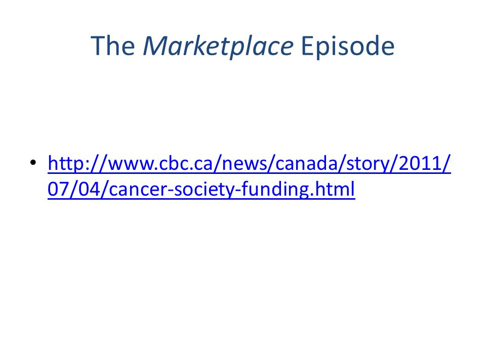 The Marketplace Episode   07/04/cancer-society-funding.html   07/04/cancer-society-funding.html