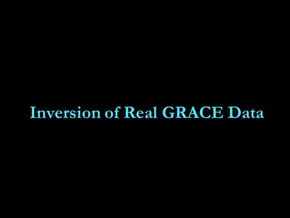 Inversion of Real GRACE Data