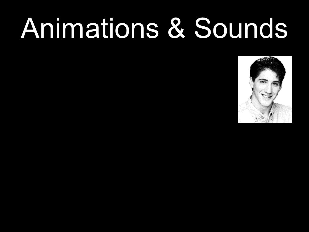 Animations & Sounds