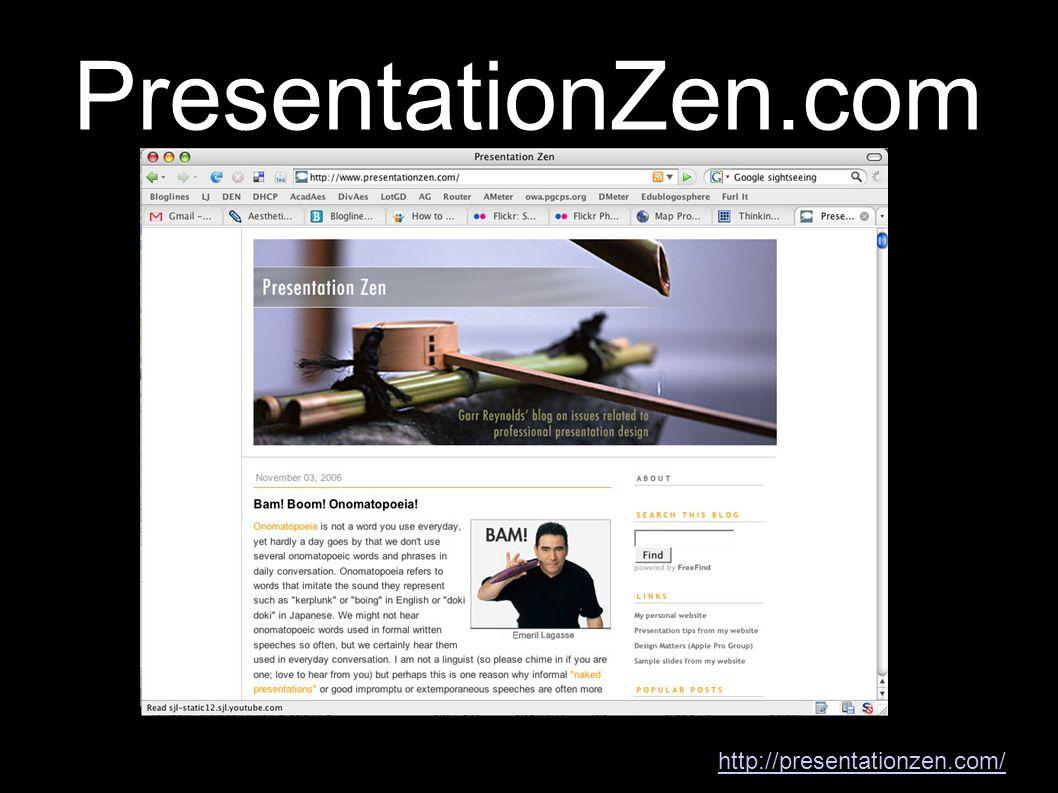 PresentationZen.com http://presentationzen.com/