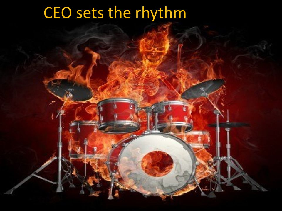 CEO sets the rhythm