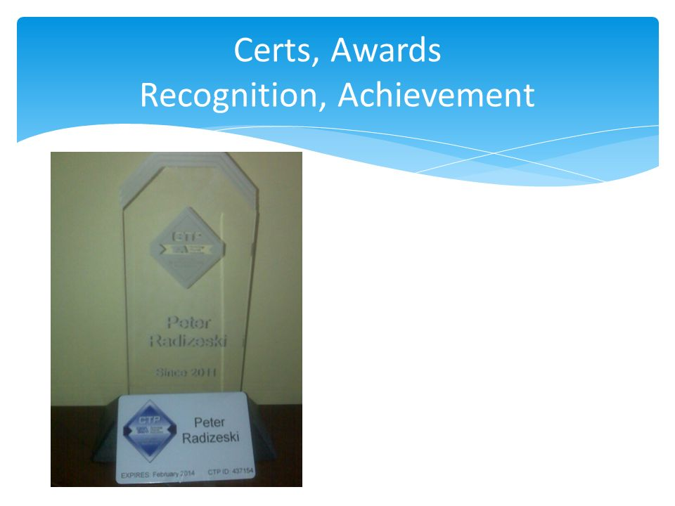 Certs, Awards Recognition, Achievement