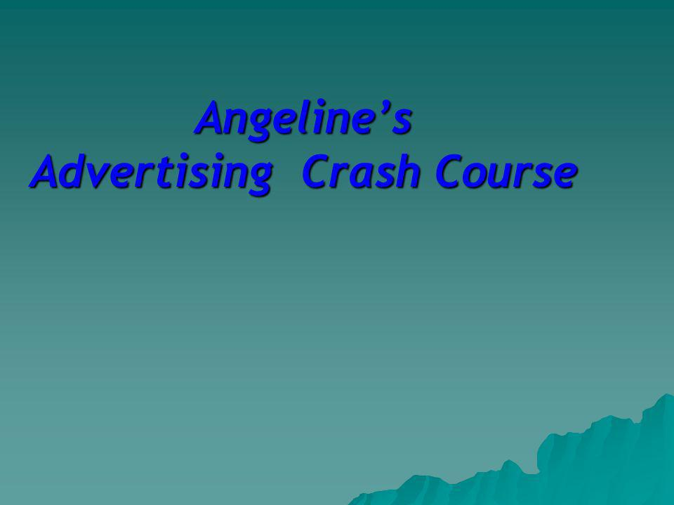 Angelines Advertising Crash Course