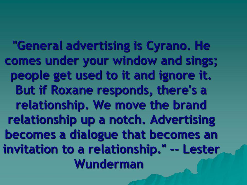 General advertising is Cyrano.