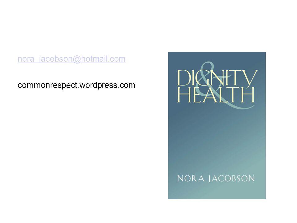 nora_jacobson@hotmail.com commonrespect.wordpress.com