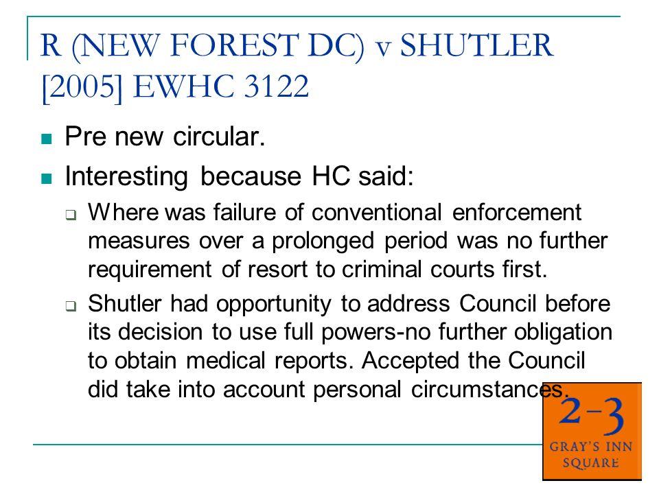 SOUTH BUCKS v SMITH [2006] EWHC 281 February 2006 (after new circular).