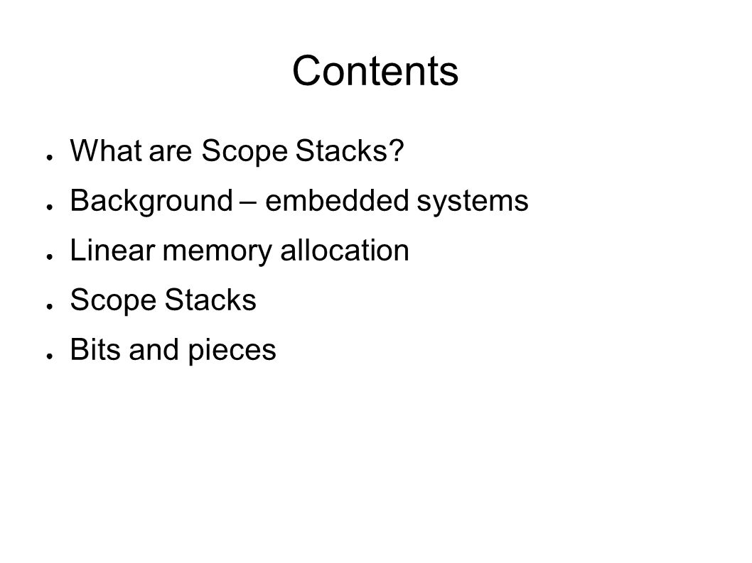What are Scope Stacks.