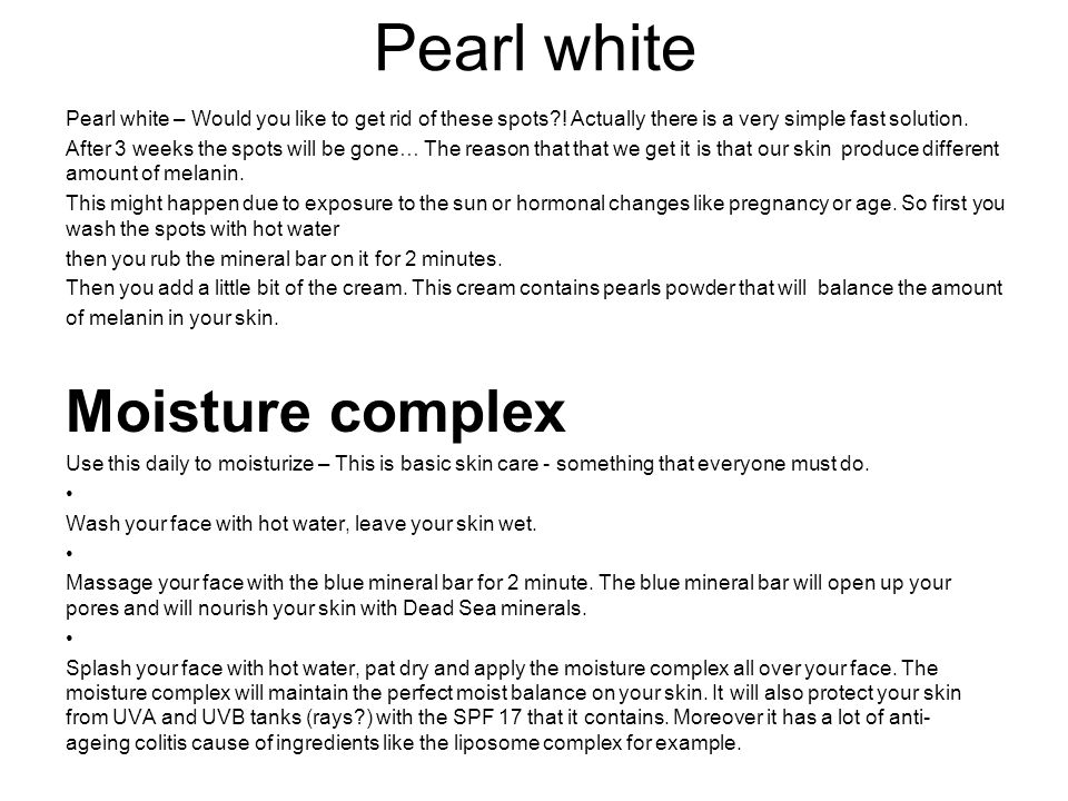Pearl white Pearl white – Would you like to get rid of these spots?.