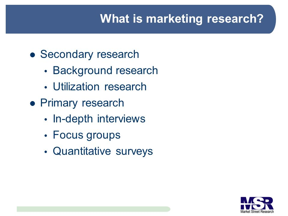 Why fund marketing research.