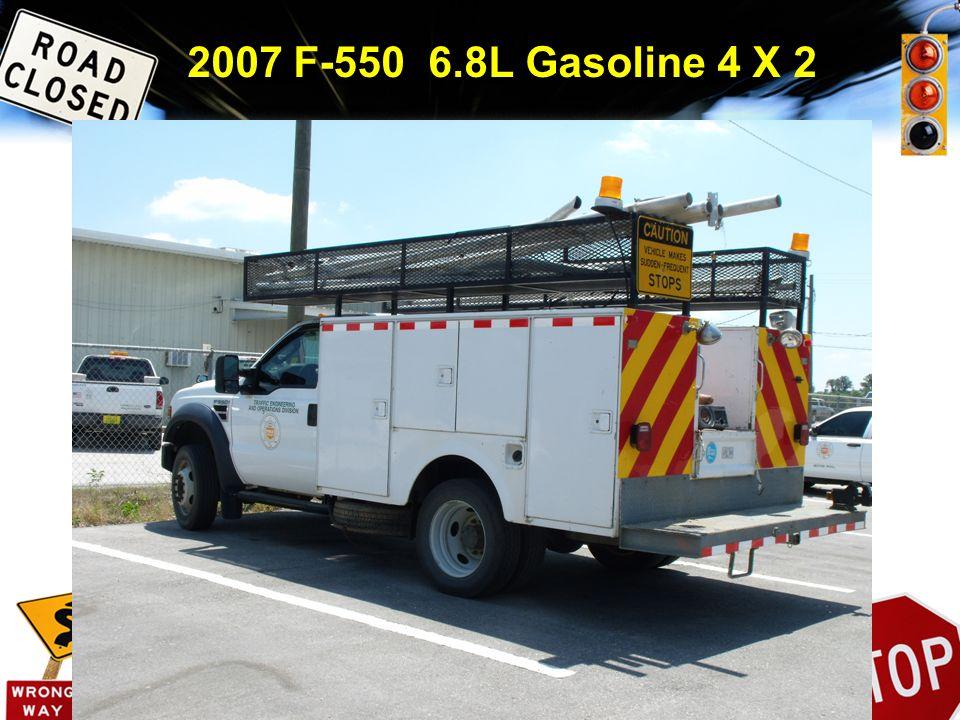 2007 F-550 6.8L Gasoline 4 X 2
