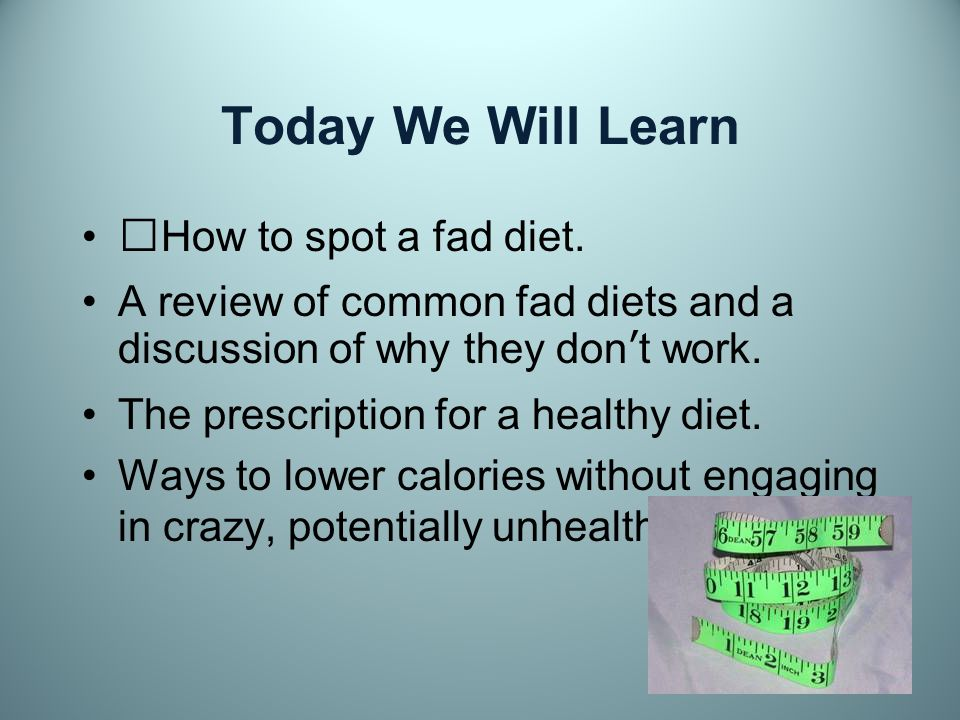 Types of Fad Diets Glycemic Index Diets These use the glycemic index to identifygood and bad foods.