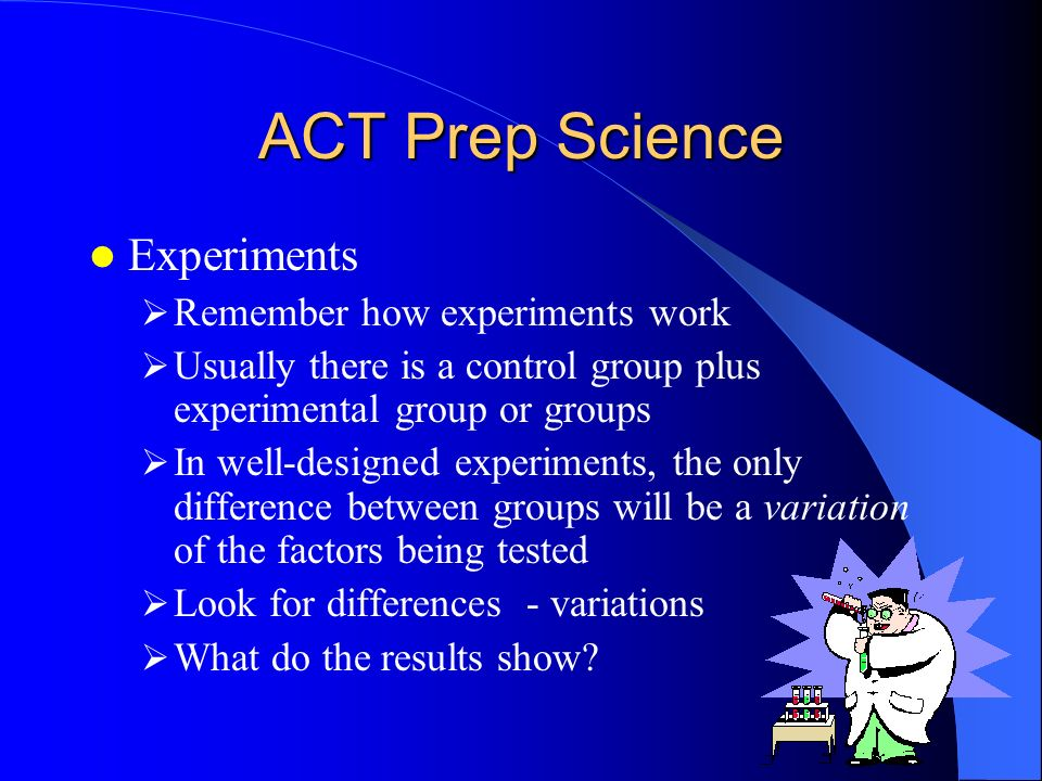 ACT Prep Science Reading Tables and Graphs Determine what is being represented What do the columns and rows represent Note units of measurement Look f