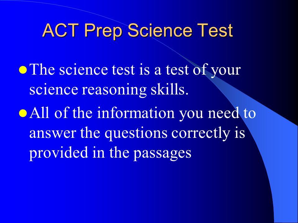 ACT Prep Science Test 35 minutes 40 questions 7 passages