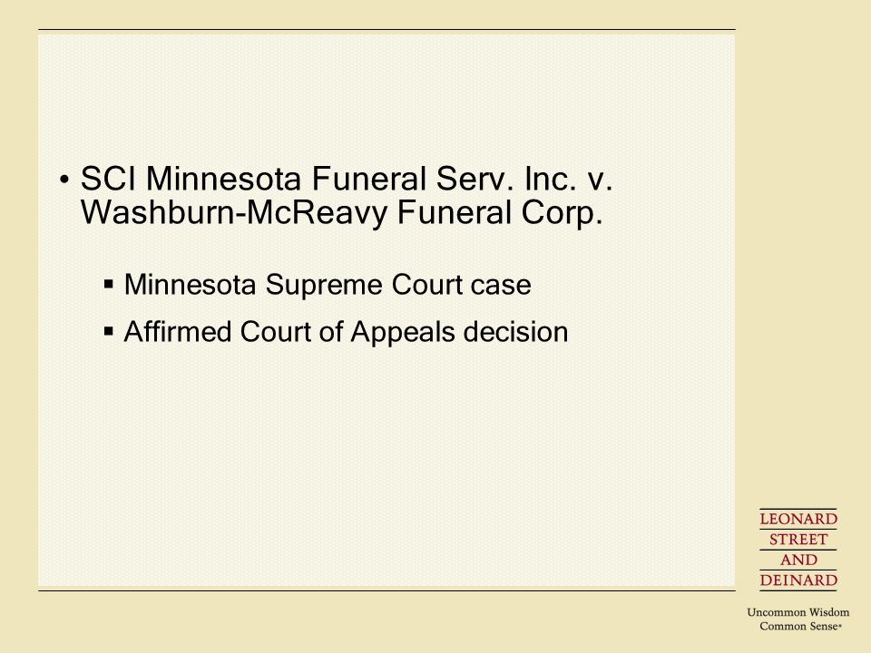 SCI Minnesota Funeral Serv. Inc. v. Washburn-McReavy Funeral Corp. Minnesota Supreme Court case Affirmed Court of Appeals decision