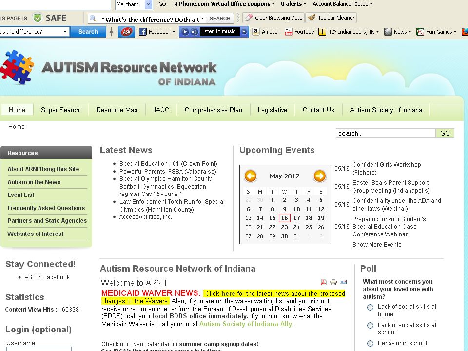 Autism Society of Indiana www.inautism.org The Autism Resource Network of Indiana (ARNI) www.arnionline.org Resource Map to find providers in your are
