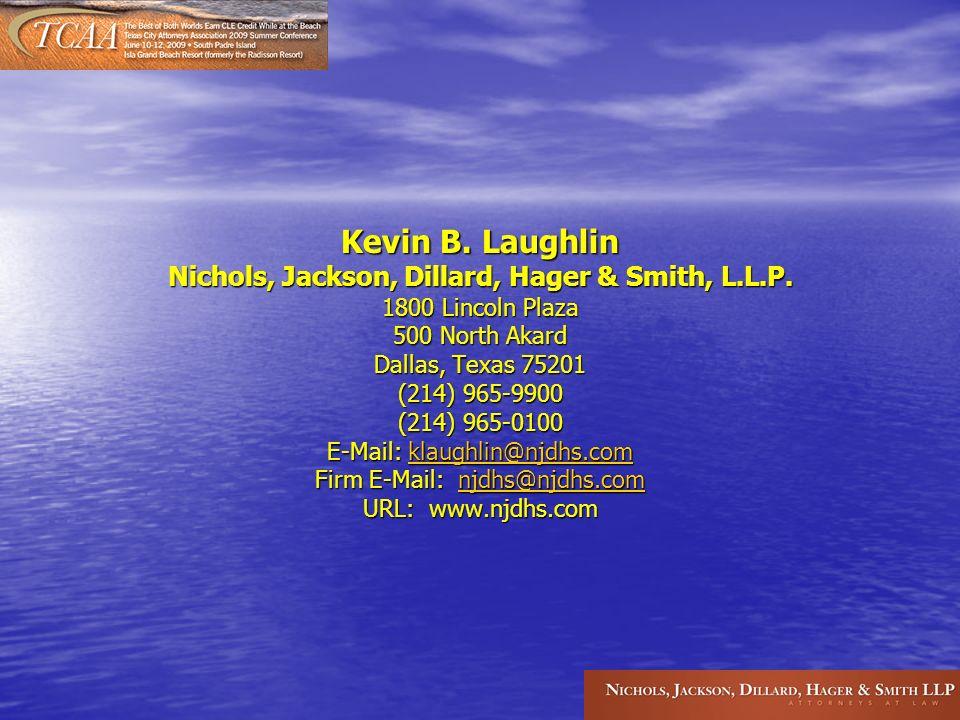 Kevin B. Laughlin Nichols, Jackson, Dillard, Hager & Smith, L.L.P.