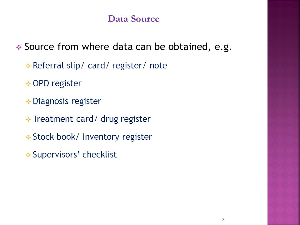 Source from where data can be obtained, e.g.