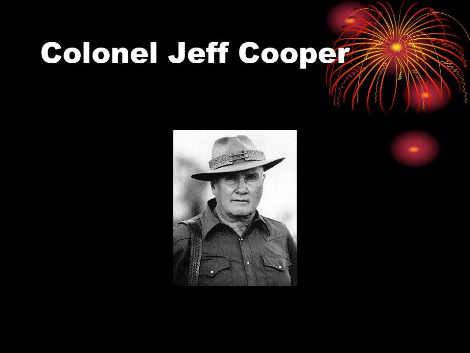 Colonel Jeff Cooper