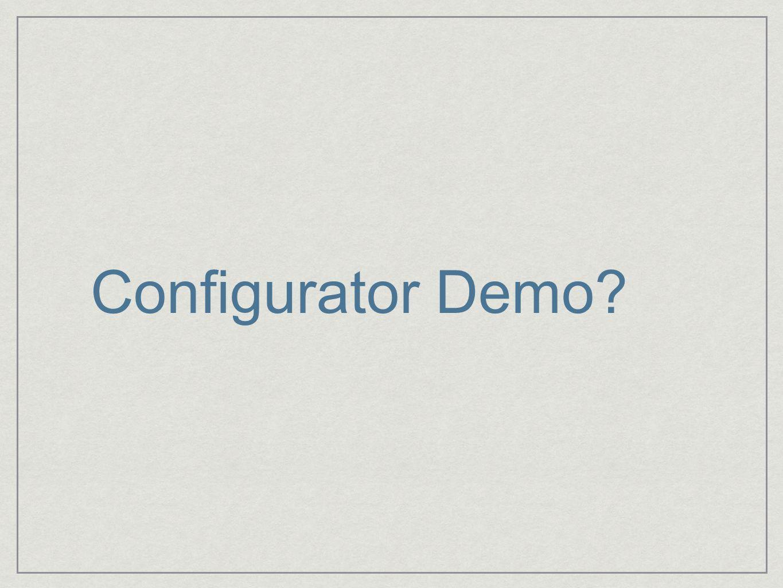 Configurator Demo?