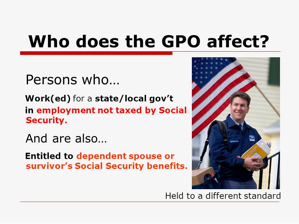 Who does the GPO affect.