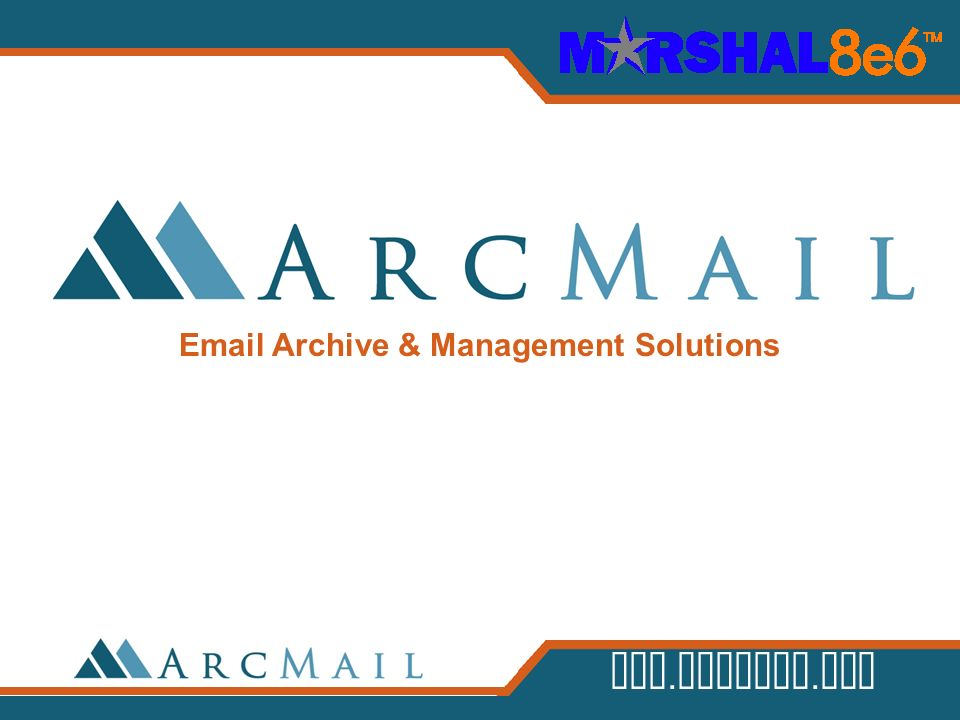 www.arcmail.com Email Archive & Management Solutions