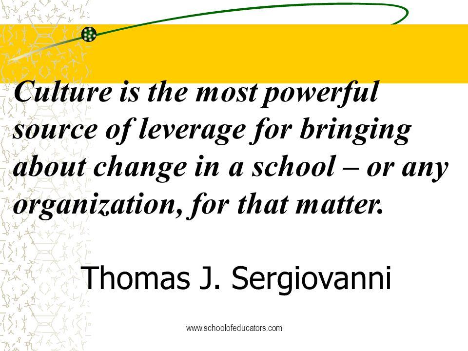 Transforming School Culture: www.schoolofeducators.com