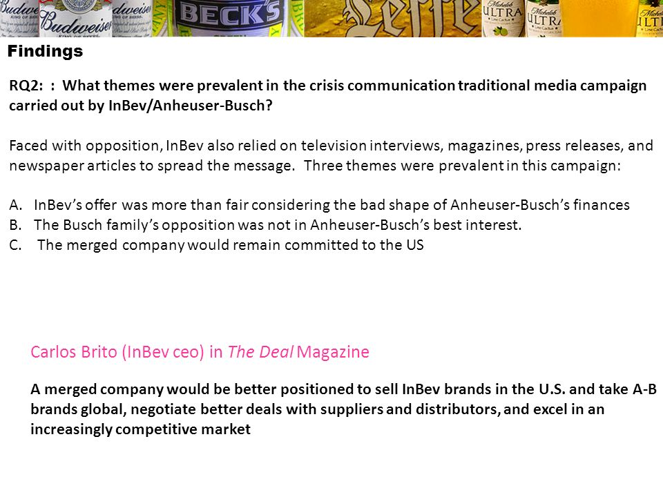 Findings RQ2: : What themes were prevalent in the crisis communication traditional media campaign carried out by InBev/Anheuser-Busch? Faced with oppo