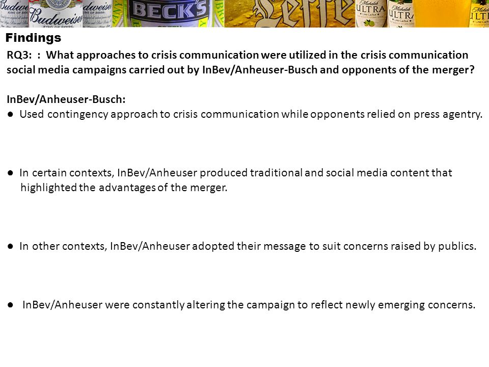 Findings RQ3: : What approaches to crisis communication were utilized in the crisis communication social media campaigns carried out by InBev/Anheuser
