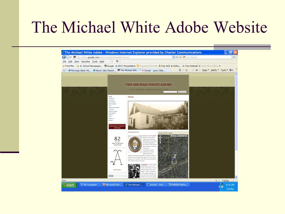The Michael White Adobe Website