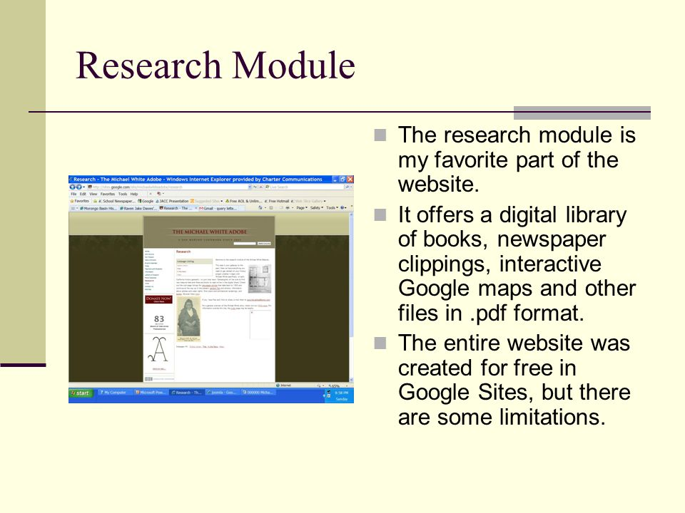 Research Module The research module is my favorite part of the website. It offers a digital library of books, newspaper clippings, interactive Google