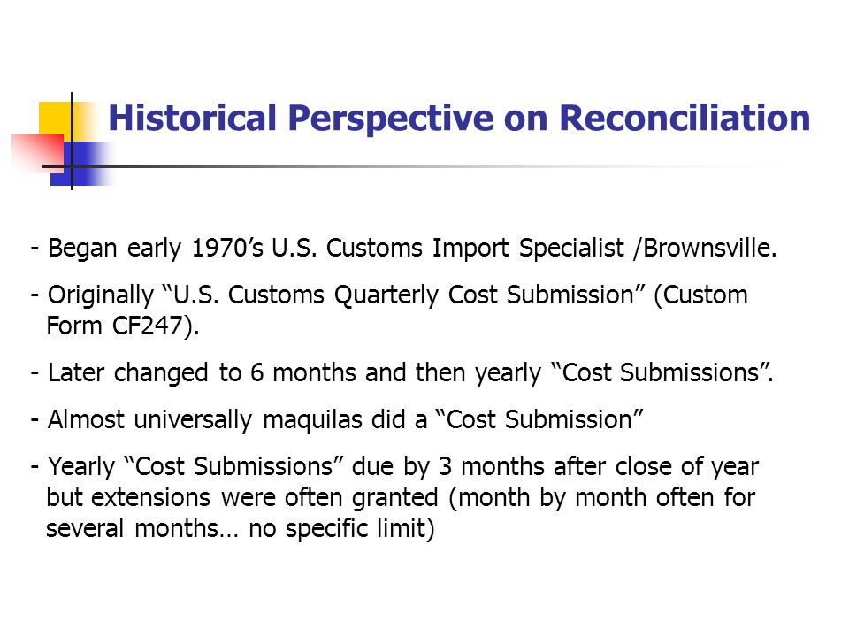 Reconciliation Prototype - If Reconciliation entry (other than for NAFTA) is filed late...