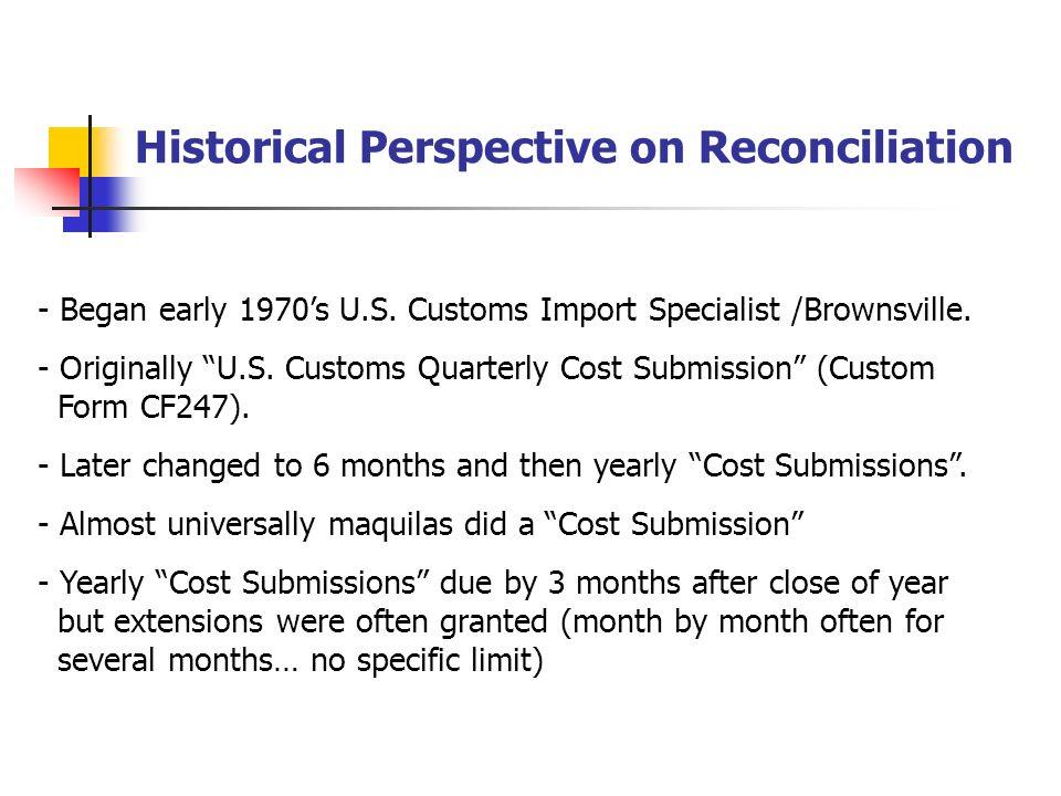 - Began early 1970s U.S.Customs Import Specialist /Brownsville.
