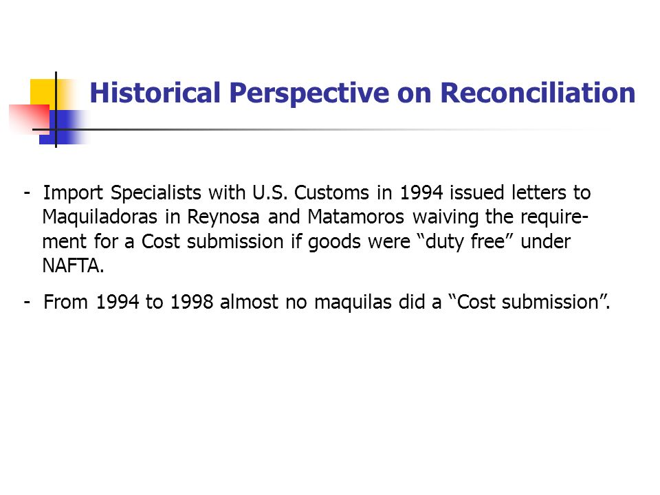 Historical Perspective on Reconciliation - Import Specialists with U.S.