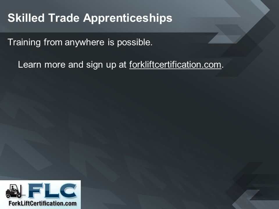 Skilled Trade Apprenticeships Training from anywhere is possible.